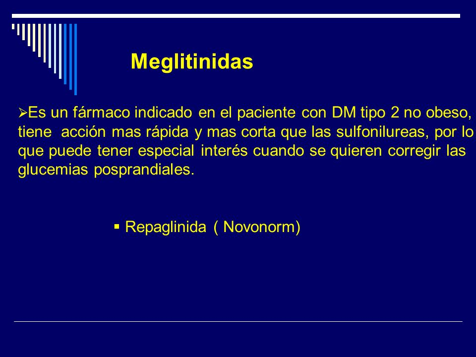 Meglitinidas Repaglinida ( Novonorm)