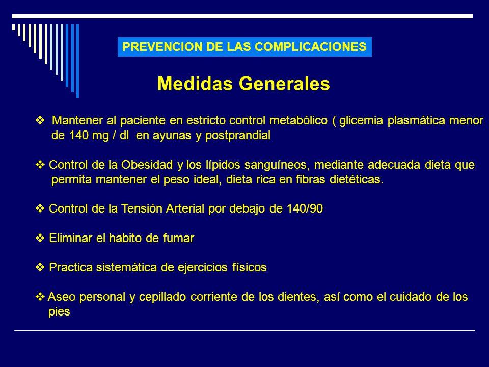 Medidas Generales PREVENCION DE LAS COMPLICACIONES