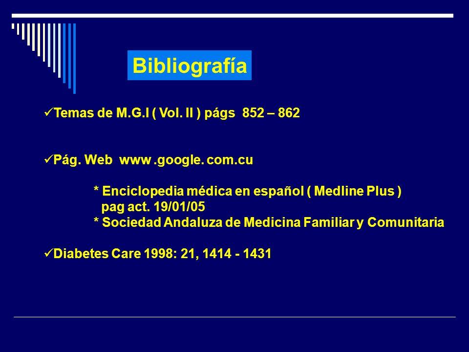 Bibliografía Temas de M.G.I ( Vol. II ) págs 852 – 862