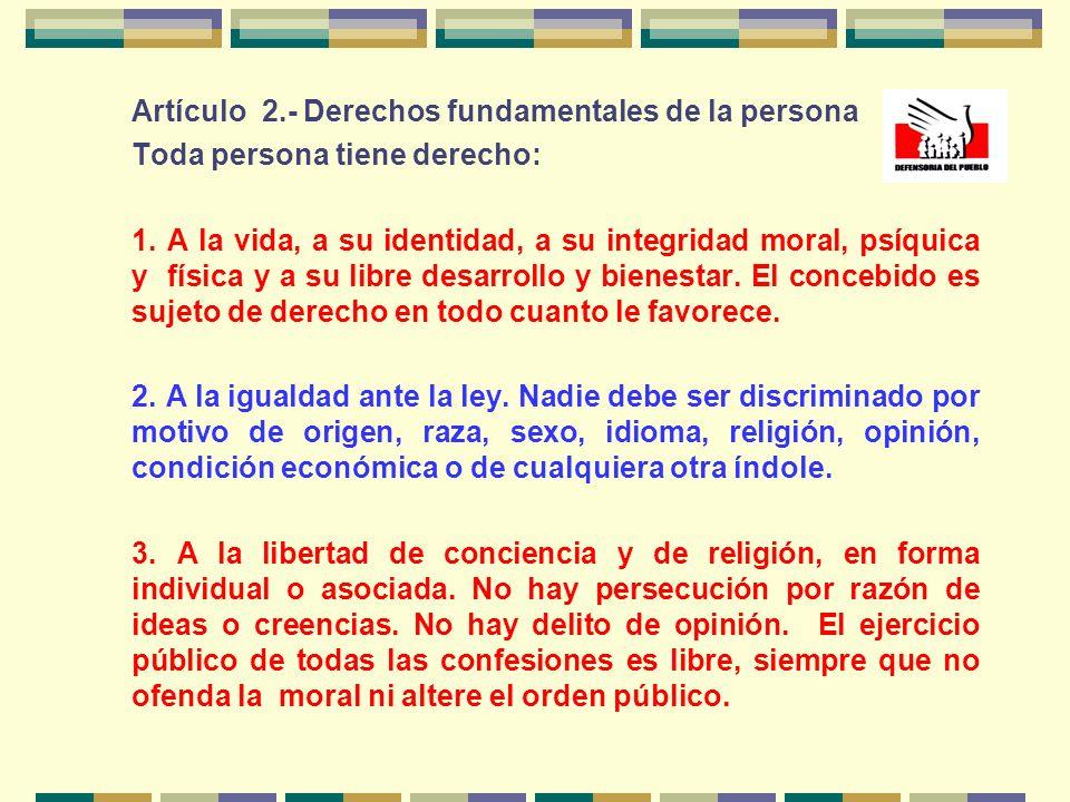 Artículo 2.- Derechos fundamentales de la persona