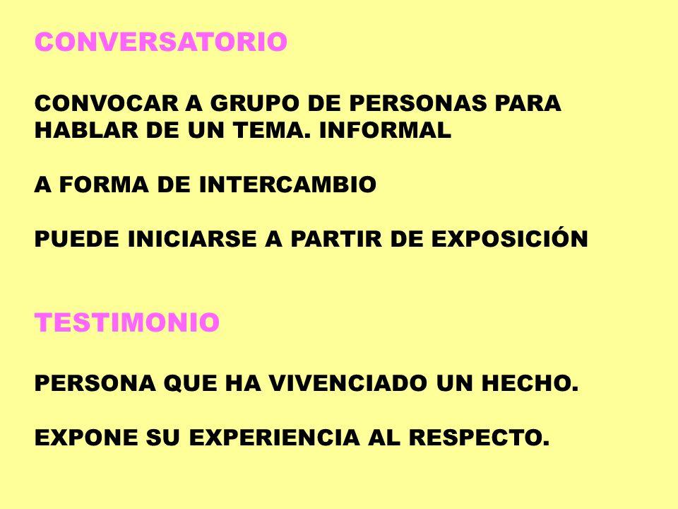 CONVERSATORIO TESTIMONIO CONVOCAR A GRUPO DE PERSONAS PARA