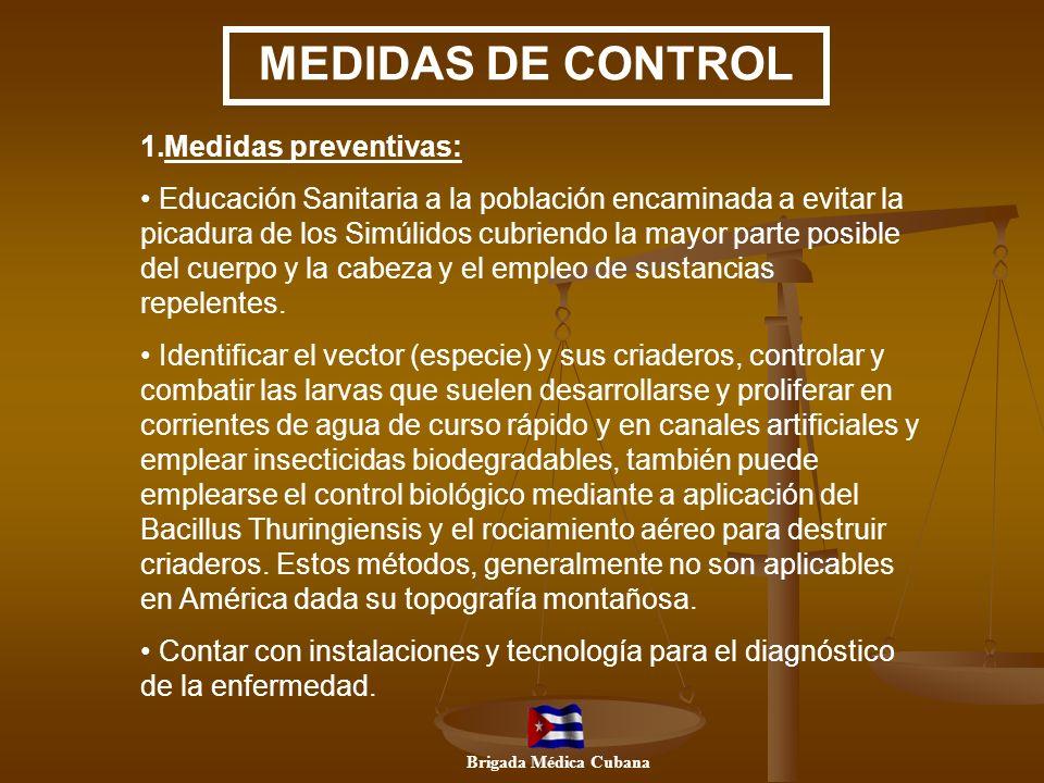 MEDIDAS DE CONTROL Medidas preventivas: