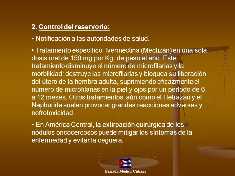 2. Control del reservorio: Notificación a las autoridades de salud.