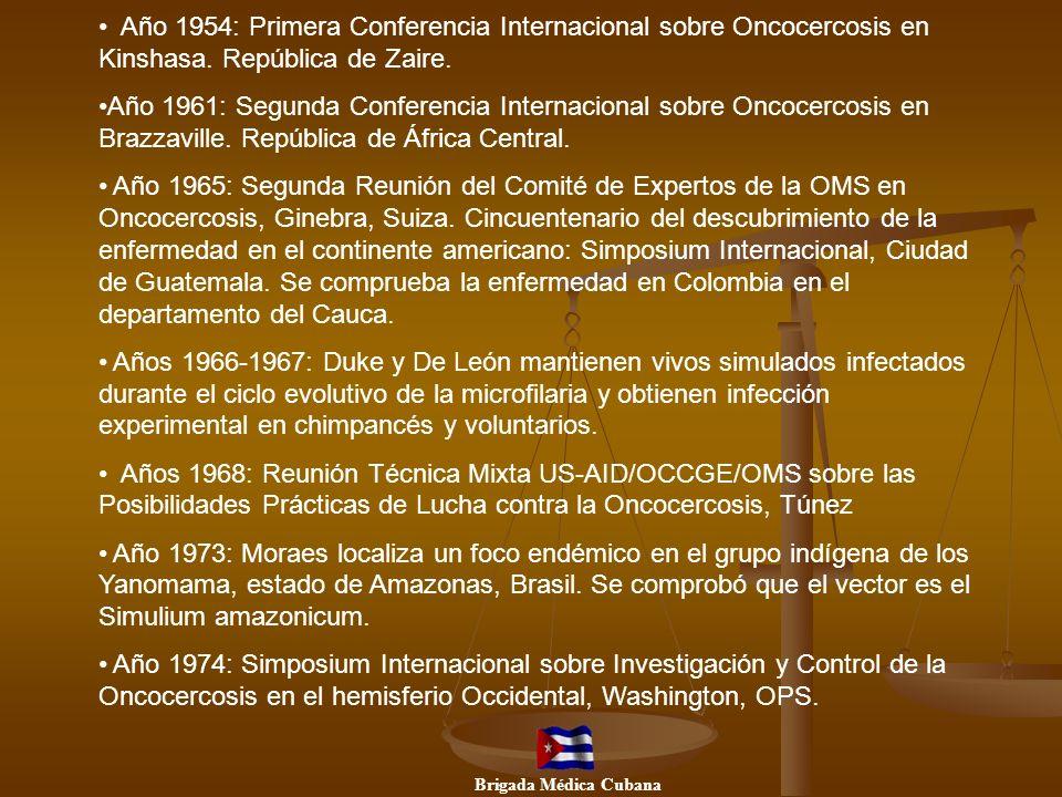 Año 1954: Primera Conferencia Internacional sobre Oncocercosis en Kinshasa. República de Zaire.