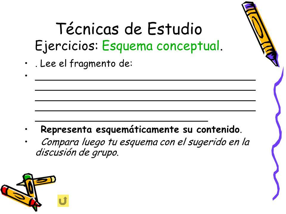 Técnicas de Estudio Ejercicios: Esquema conceptual.