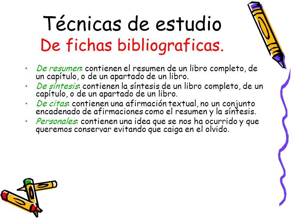 Técnicas de estudio De fichas bibliograficas.