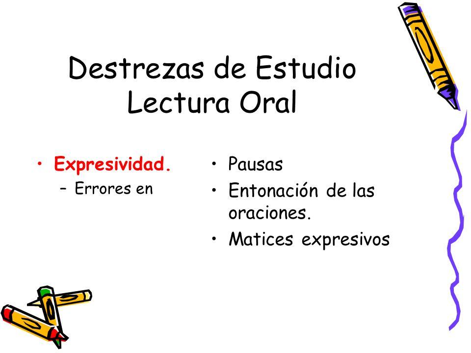 Destrezas de Estudio Lectura Oral