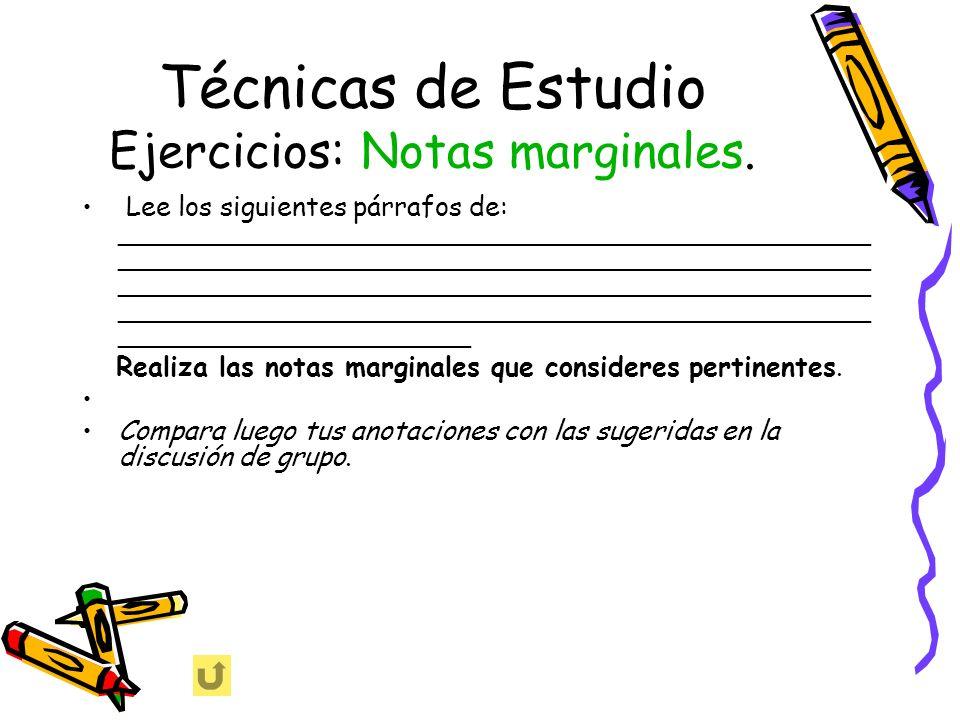 Técnicas de Estudio Ejercicios: Notas marginales.