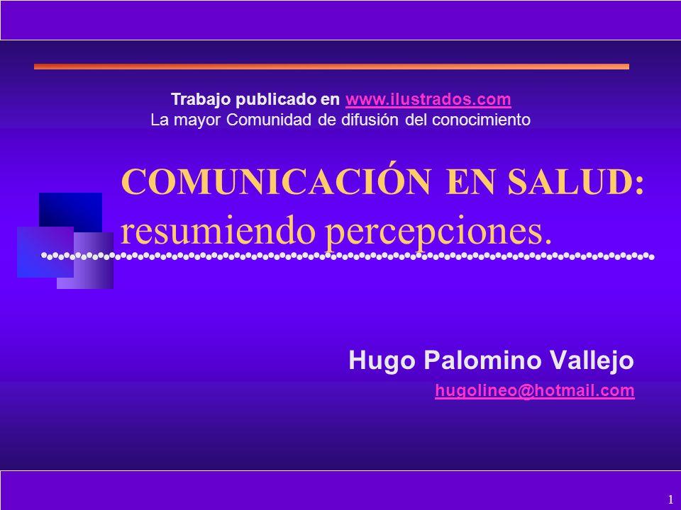 COMUNICACIÓN EN SALUD: resumiendo percepciones.
