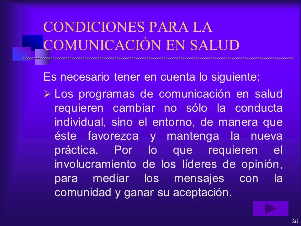 CONDICIONES PARA LA COMUNICACIÓN EN SALUD