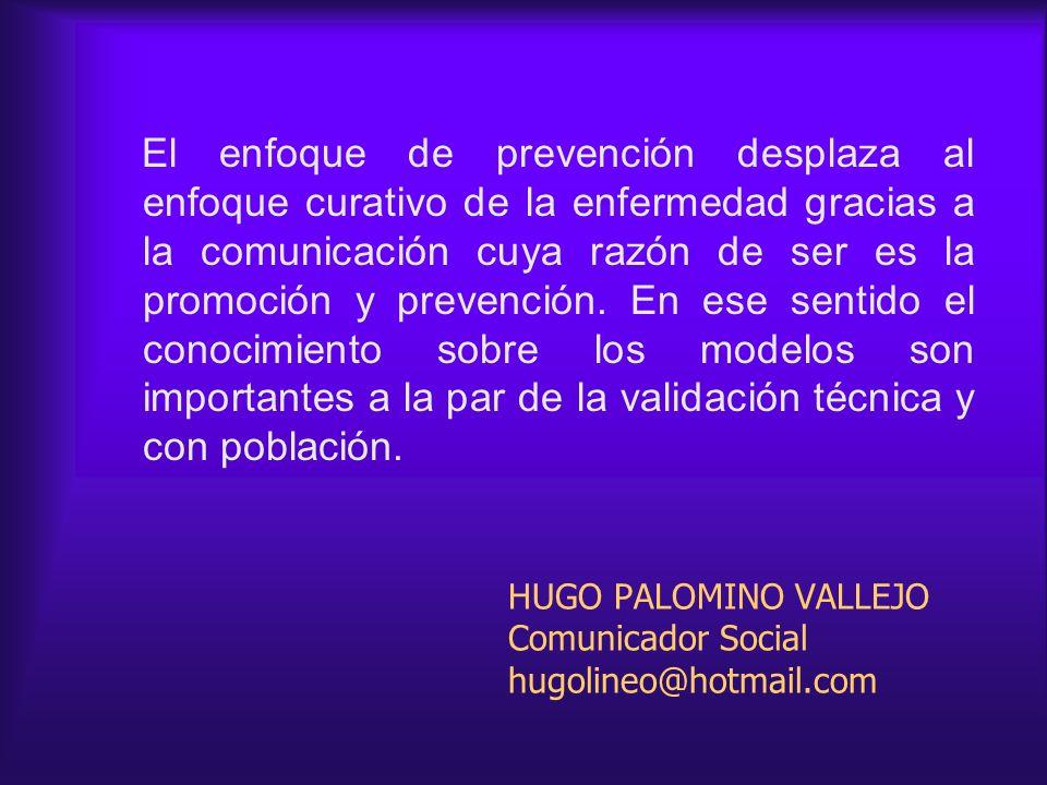 HUGO PALOMINO VALLEJO Comunicador Social hugolineo@hotmail.com