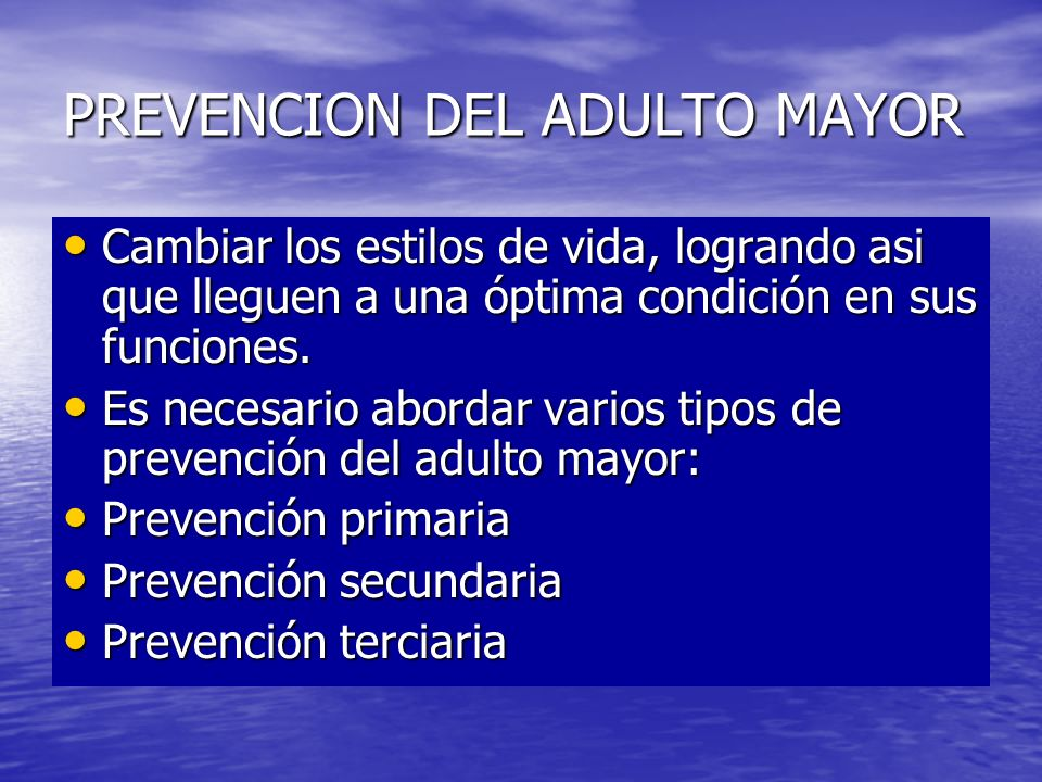PREVENCION DEL ADULTO MAYOR