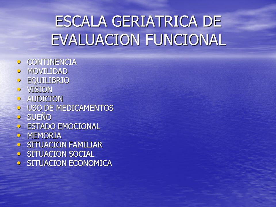 ESCALA GERIATRICA DE EVALUACION FUNCIONAL