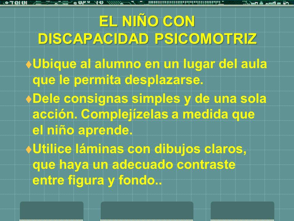EL NIÑO CON DISCAPACIDAD PSICOMOTRIZ