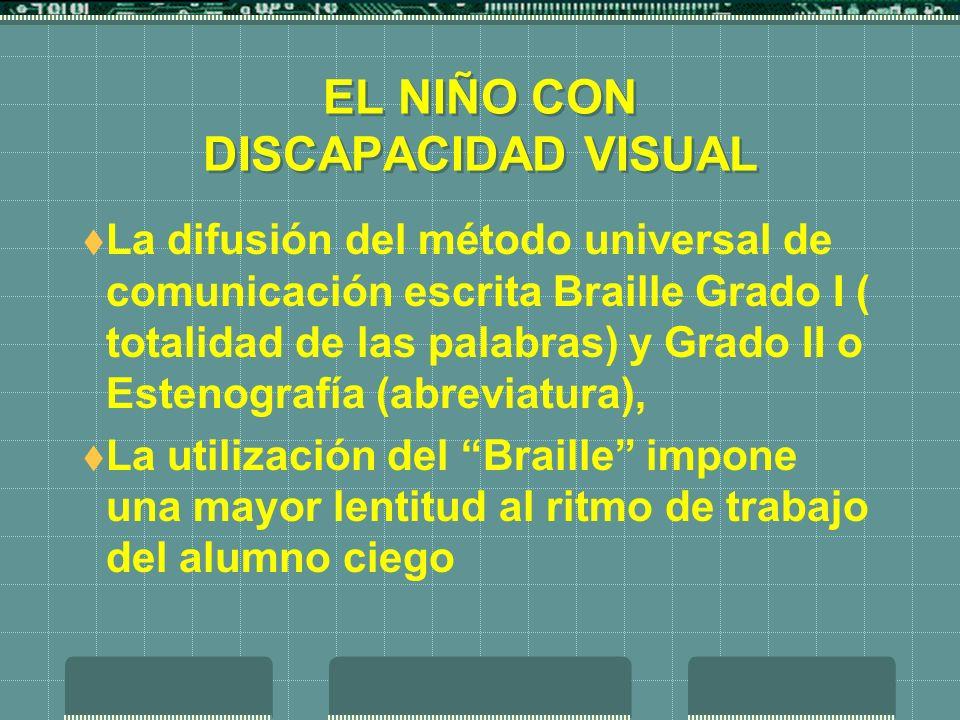 EL NIÑO CON DISCAPACIDAD VISUAL