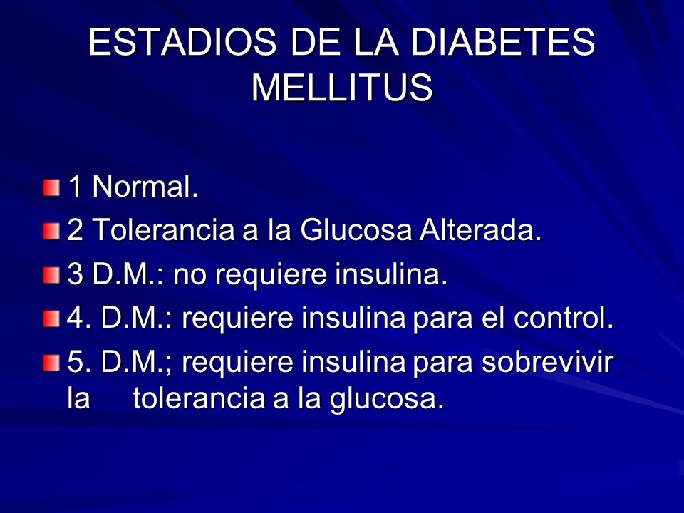 ESTADIOS DE LA DIABETES MELLITUS