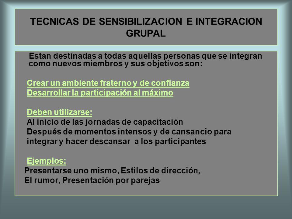 TECNICAS DE SENSIBILIZACION E INTEGRACION GRUPAL