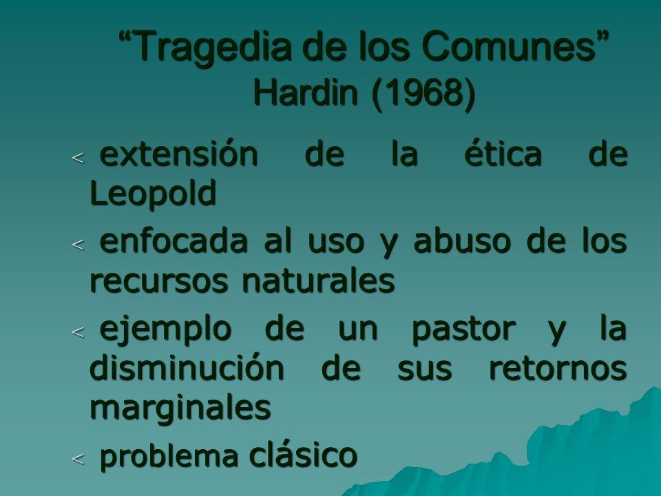 Tragedia de los Comunes Hardin (1968)