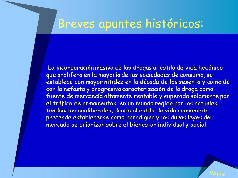 Breves apuntes históricos: