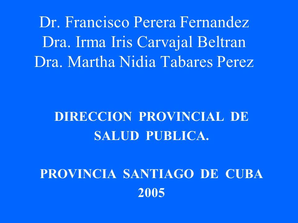 DIRECCION PROVINCIAL DE PROVINCIA SANTIAGO DE CUBA