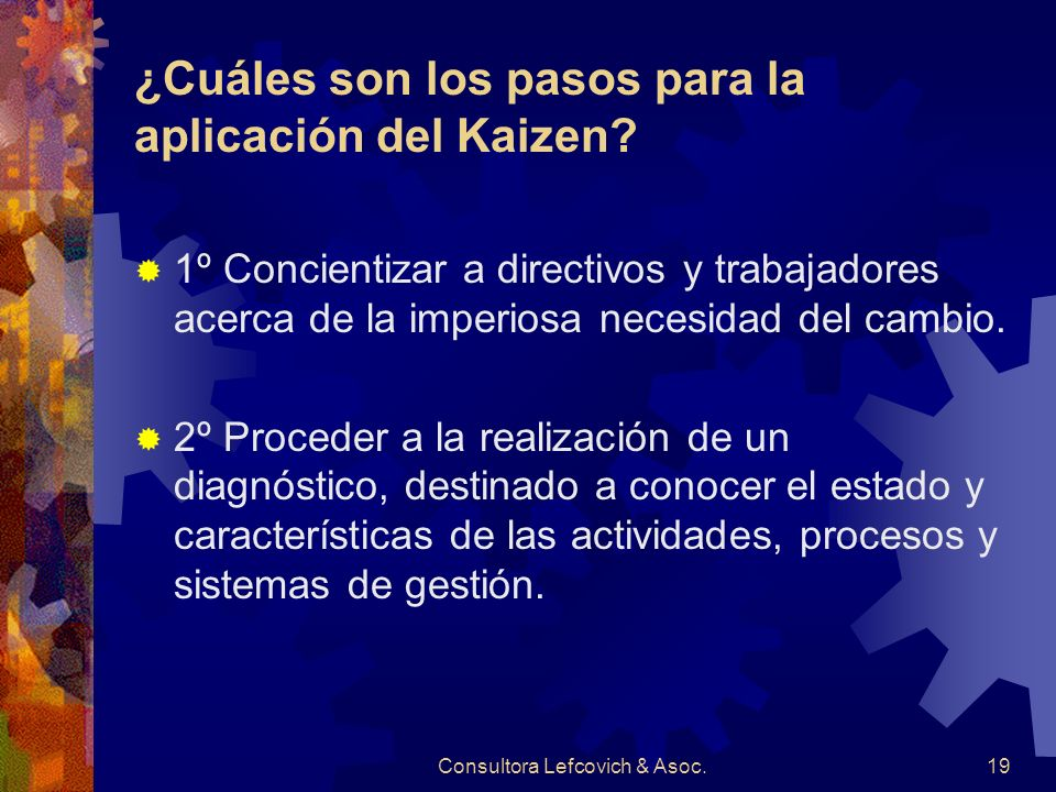 ¿Cuáles son los pasos para la aplicación del Kaizen