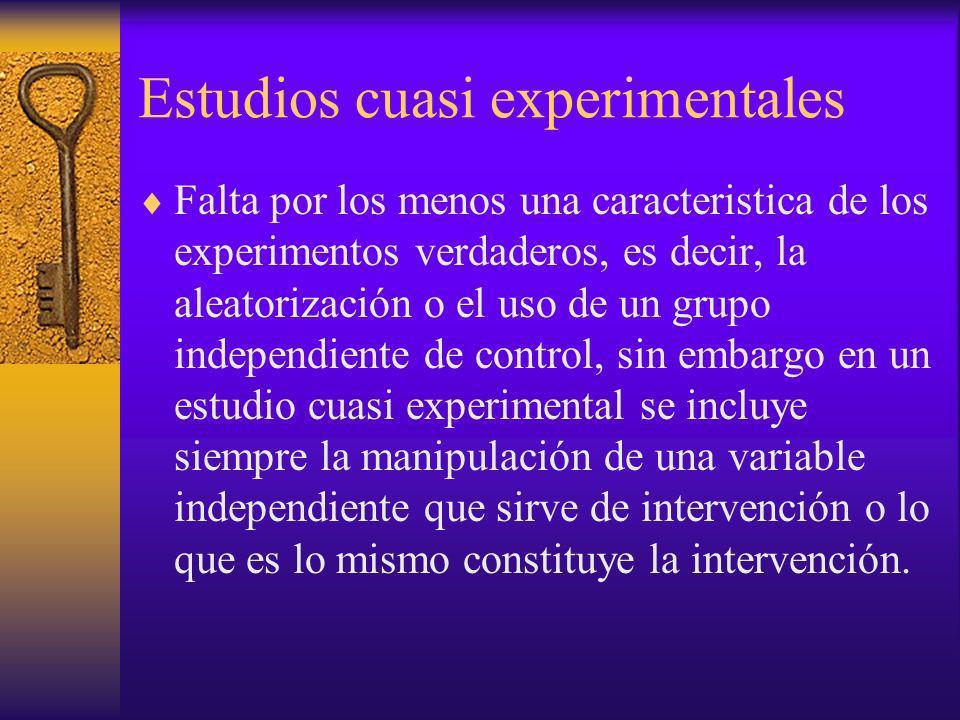 Estudios cuasi experimentales
