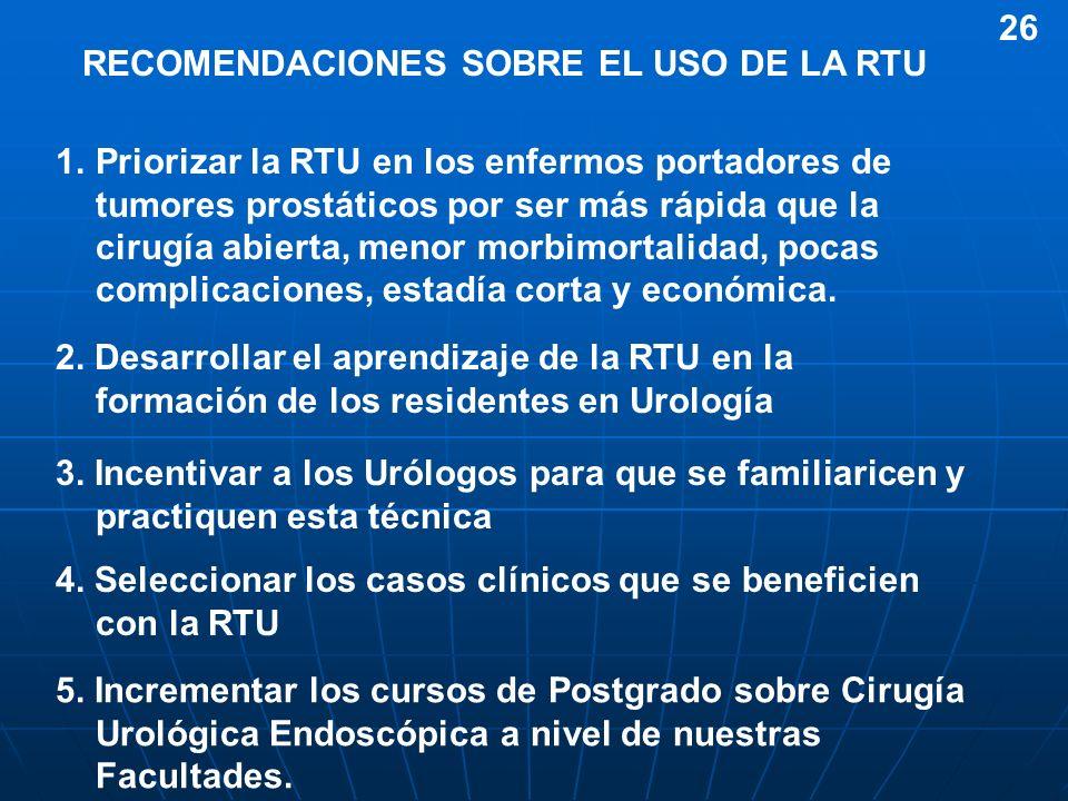26 RECOMENDACIONES SOBRE EL USO DE LA RTU.