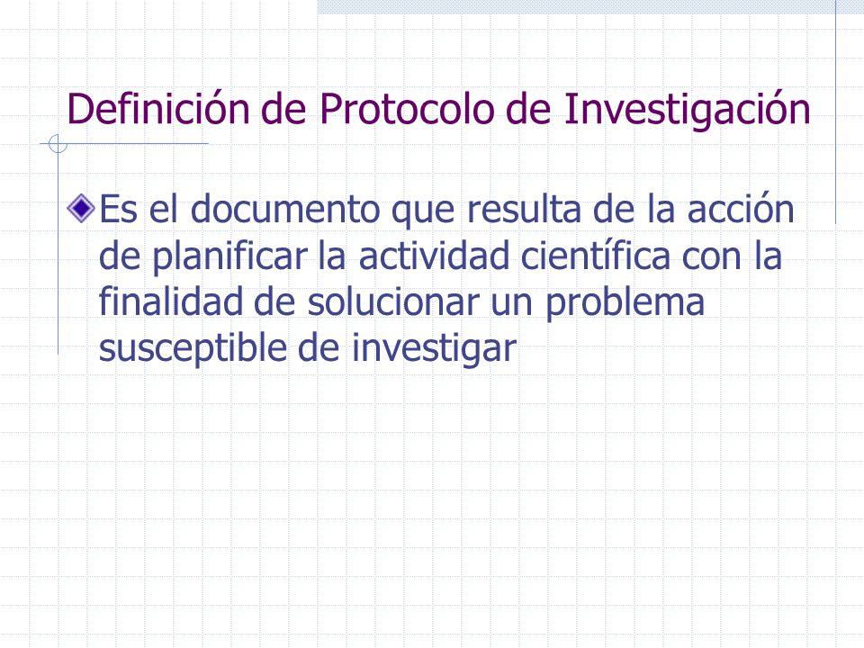 Definición de Protocolo de Investigación