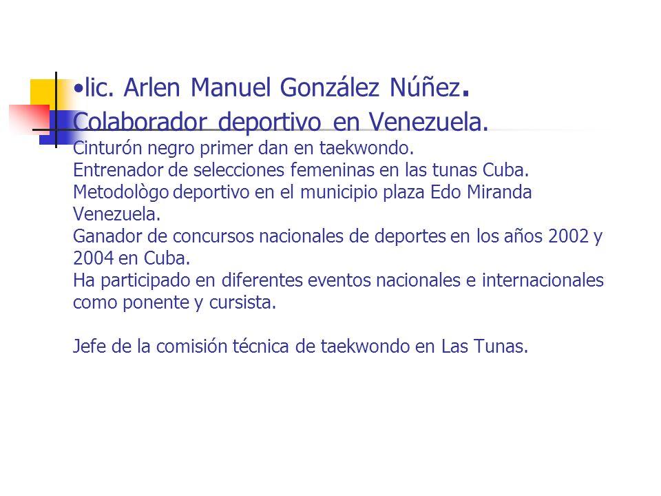 lic. Arlen Manuel González Núñez. Colaborador deportivo en Venezuela