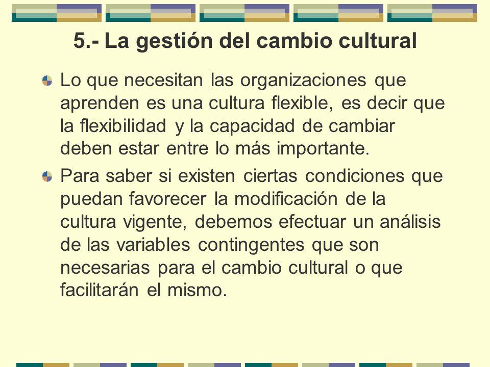 5.- La gestión del cambio cultural