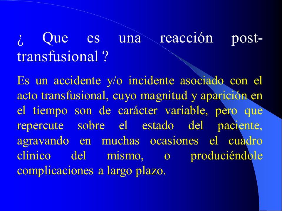 ¿ Que es una reacción post-transfusional