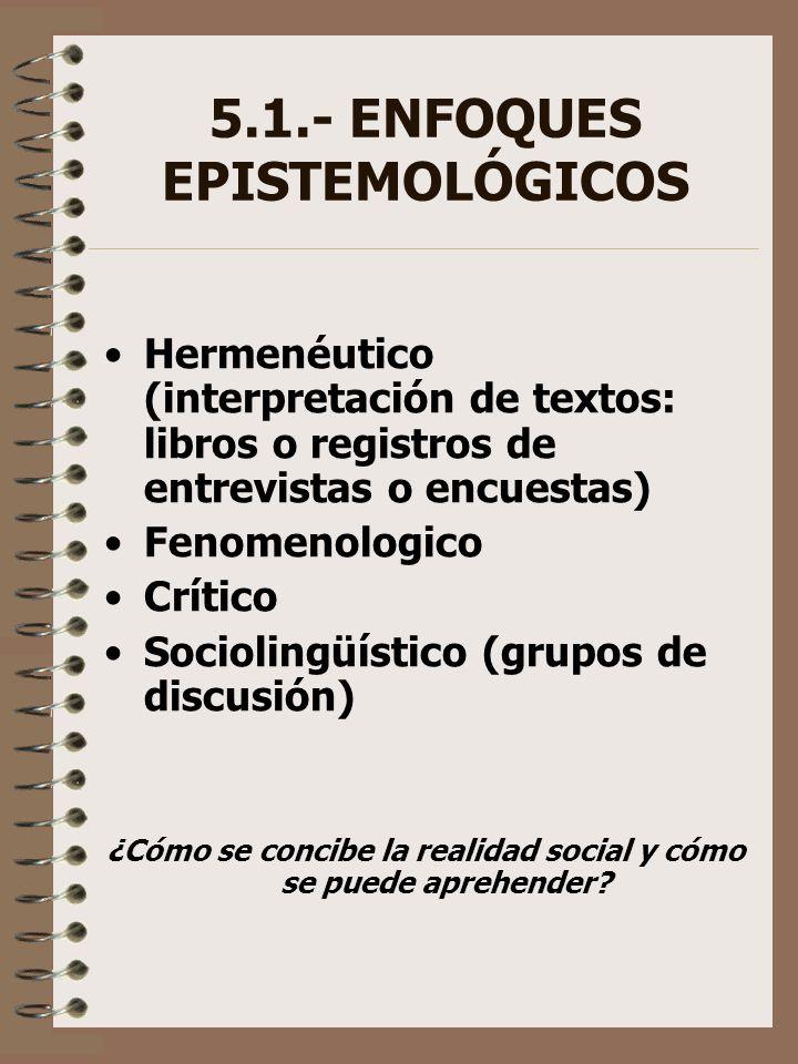 5.1.- ENFOQUES EPISTEMOLÓGICOS