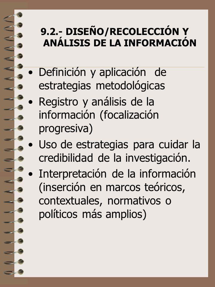 9.2.- DISEÑO/RECOLECCIÓN Y ANÁLISIS DE LA INFORMACIÓN