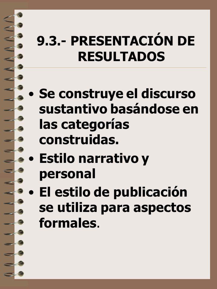 9.3.- PRESENTACIÓN DE RESULTADOS