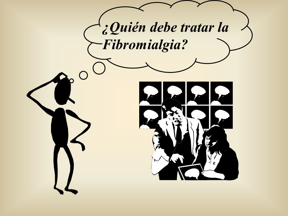 ¿Quién debe tratar la Fibromialgia