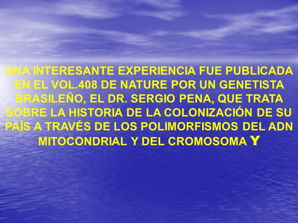 UNA INTERESANTE EXPERIENCIA FUE PUBLICADA EN EL VOL