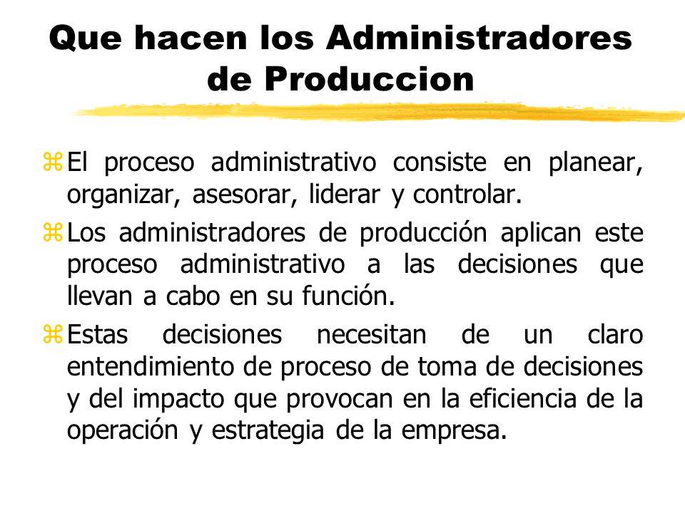 Que hacen los Administradores de Produccion