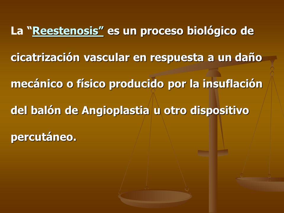 La Reestenosis es un proceso biológico de