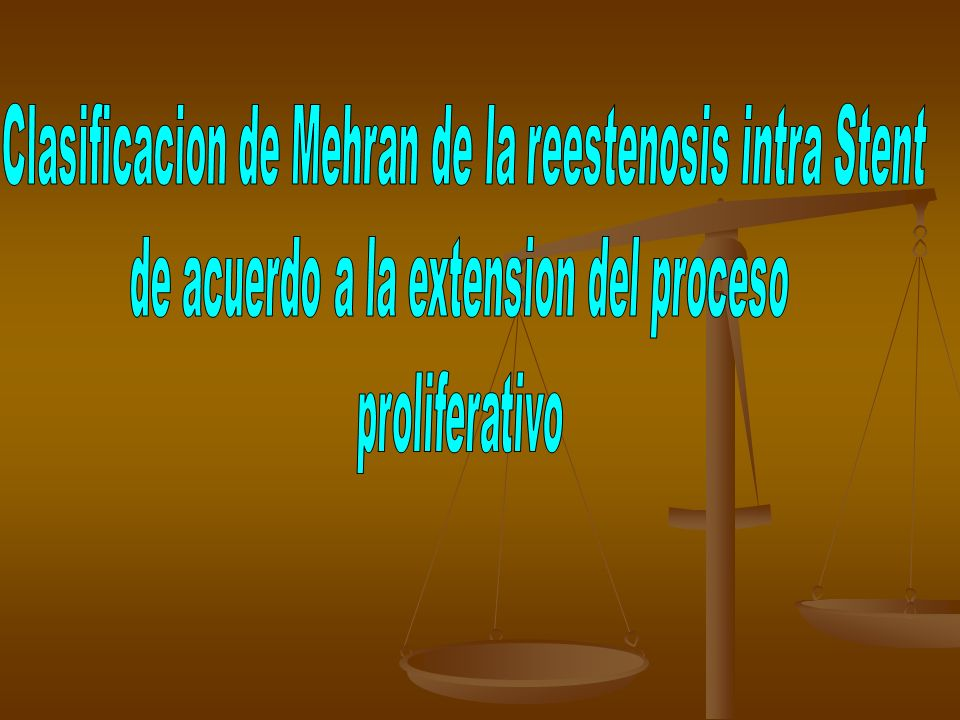 Clasificacion de Mehran de la reestenosis intra Stent