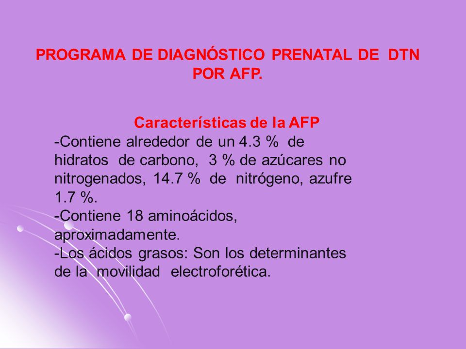 PROGRAMA DE DIAGNÓSTICO PRENATAL DE DTN POR AFP.