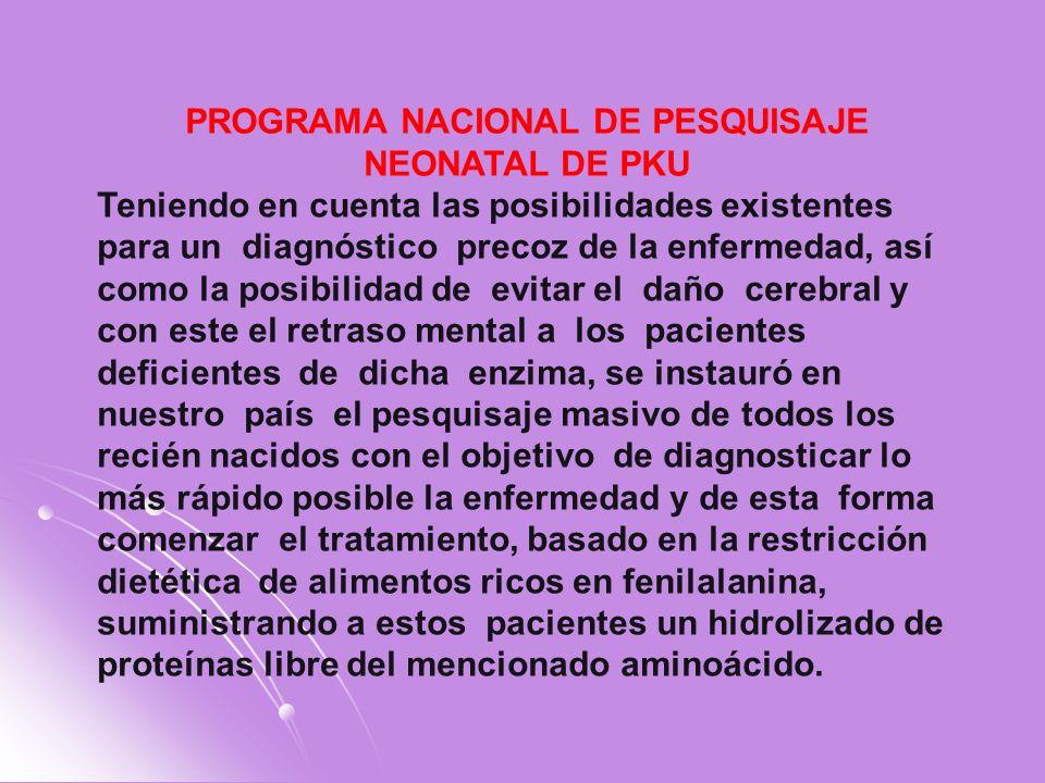 PROGRAMA NACIONAL DE PESQUISAJE NEONATAL DE PKU