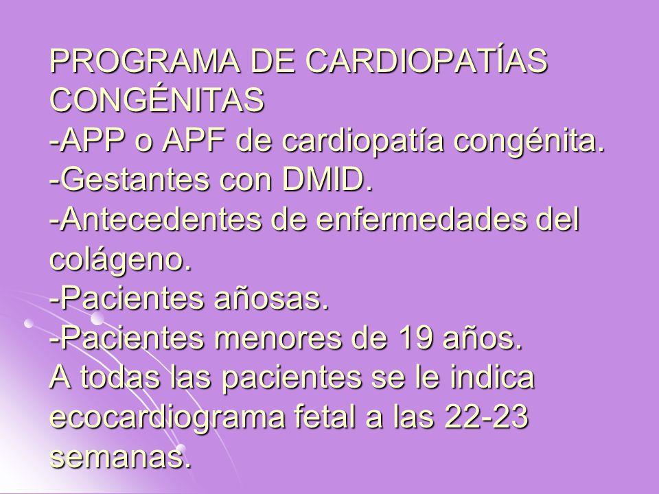 PROGRAMA DE CARDIOPATÍAS CONGÉNITAS -APP o APF de cardiopatía congénita.