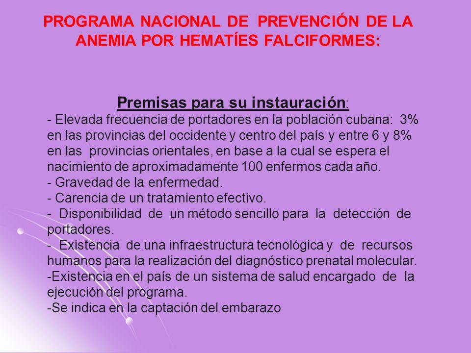 PROGRAMA NACIONAL DE PREVENCIÓN DE LA ANEMIA POR HEMATÍES FALCIFORMES: