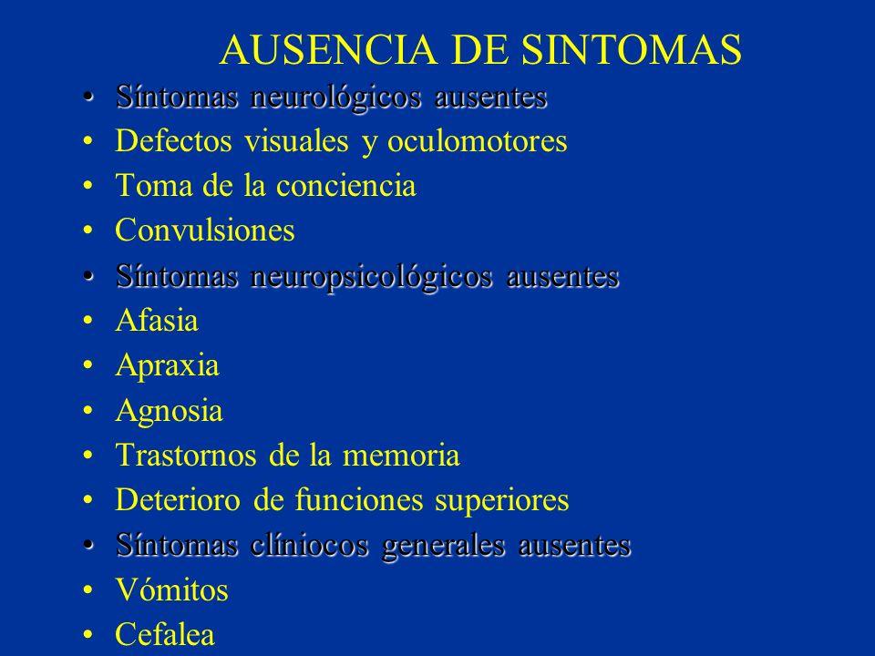 AUSENCIA DE SINTOMAS Síntomas neurológicos ausentes