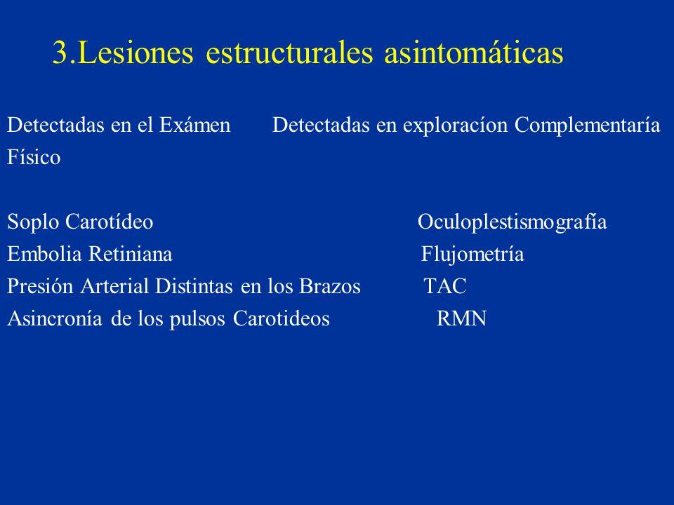 3.Lesiones estructurales asintomáticas