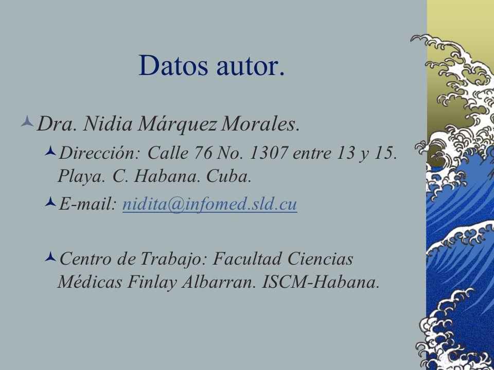 Datos autor. Dra. Nidia Márquez Morales.