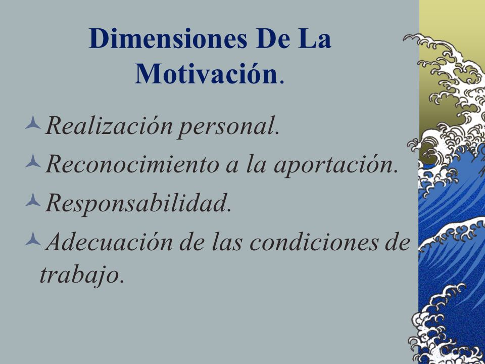 Dimensiones De La Motivación.