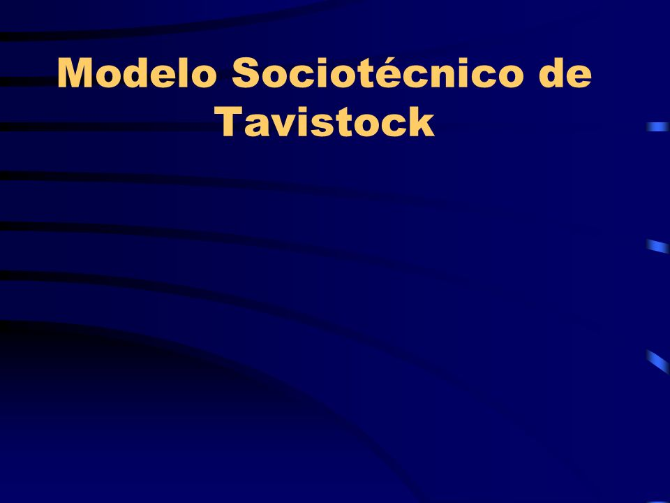 Modelo Sociotécnico de Tavistock
