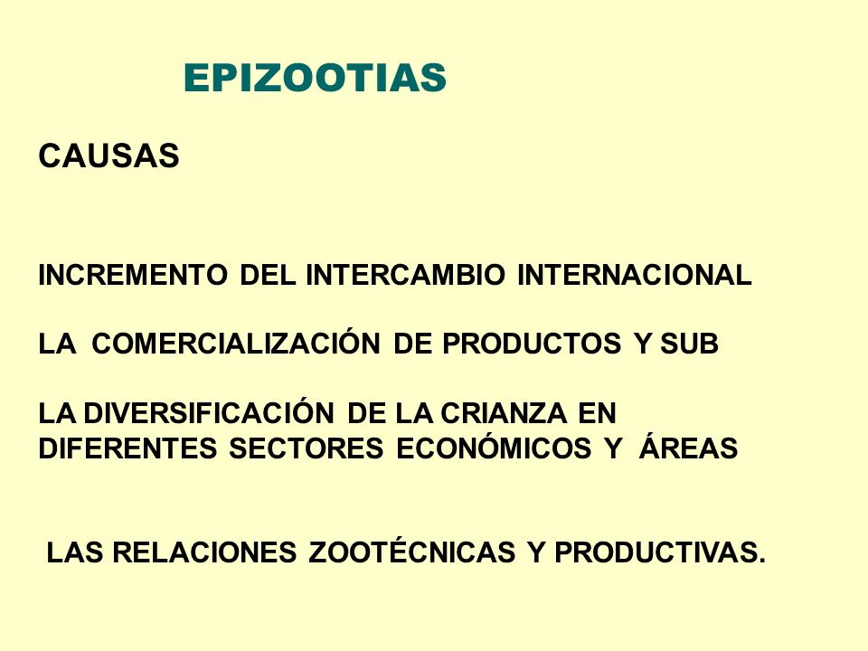 EPIZOOTIAS CAUSAS INCREMENTO DEL INTERCAMBIO INTERNACIONAL