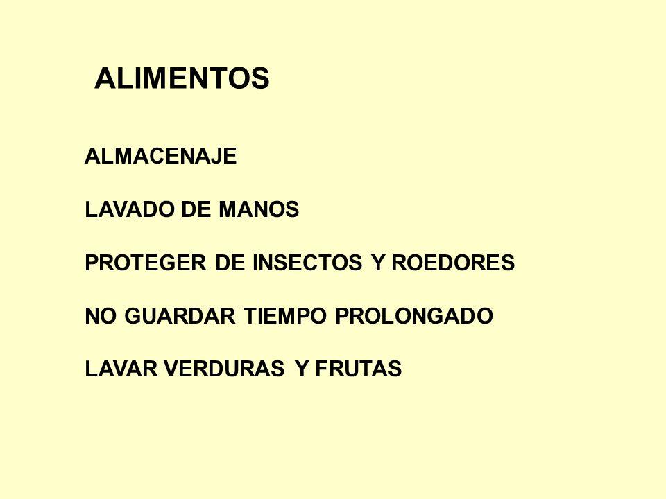 ALIMENTOS ALMACENAJE LAVADO DE MANOS PROTEGER DE INSECTOS Y ROEDORES